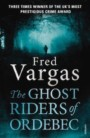 The Ghost Riders of Ordebec