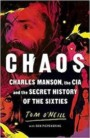Chaos : Charles Manson, the CIA and the Secret History of the Sixties